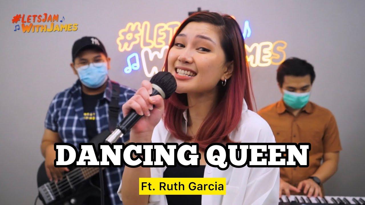 Dancing Queen (ABBA) - Ruth Garcia ft. Fivein #LetsJamWithJames