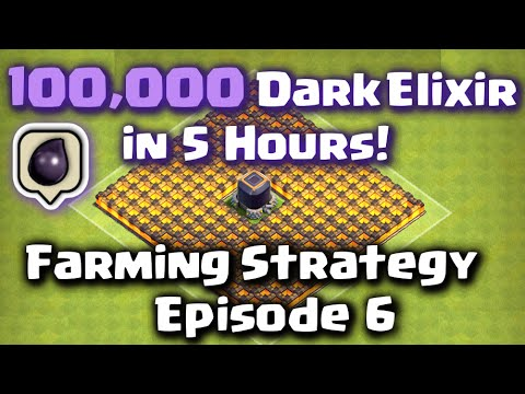 Clash of Clans - 100,000 Dark Elixir in 5 Hours! Episode 6 (Best Farming Strategy)