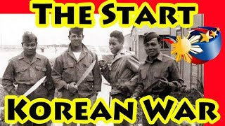 FILPINOS -  LEAD UP TO THE KOREAN WAR