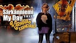 Särkänniemi Karmiva Karnevaali   MY DAY 2017  ›› Namikolinx
