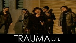 Trauma - Elite (Official Music Video)