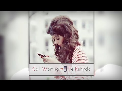 call-waiting-📲-||-aastha-gill-😍-||-new-whatsapp-status-😘-||-androlyrics