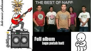 NAFF FULL ALBUM _ Best lagu patah hati