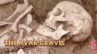 The Avar Graves