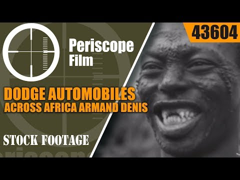 DODGE AUTOMOBILES ACROSS AFRICA  ARMAND DENIS & LEILA ROOSEVELT 1935 EXPEDITION 43604