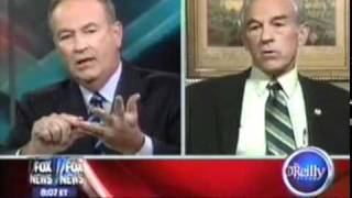 Ron Paul Educates Bill O Reilly