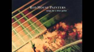 Red House Painters - Have You Forgotten