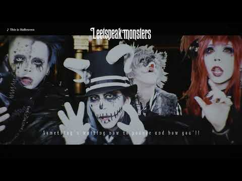 Leetspeak monsters『This is Halloween』MV FULL