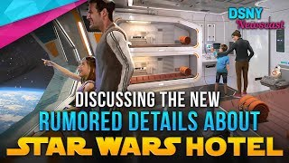 New STAR WARS HOTEL Rumors Analysed for Walt Disney World - Disney News - 1/11/18