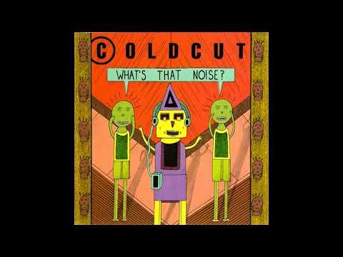 Coldcut - What's That Noise? (Full Album)