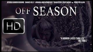 Off Season Movies Trailer HD 2019