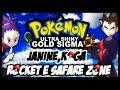 POKEMON ULTRA SHINY GOLD SIGMA VERSION (DETONADO-PARTE 18)-JANINE KOLGA E EQUIPE ROCKET
