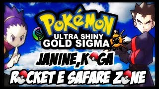 POKEMON ULTRA SHINY GOLD SIGMA VERSION (DETONADO-PARTE 18)-JANINE KOLGA E EQUIPE ROCKET