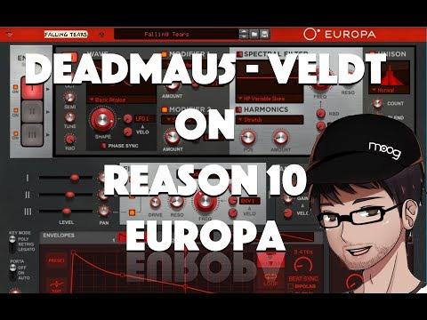 Reason 10 Europa - Deadmau5 The Veldt