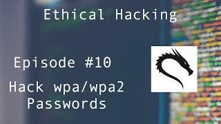 Hacking wifi Passwords (wpa/wpa2) - Ethical Hacking for absolute beginners - Episode #10