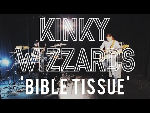 Kinky Wizzards - 'Bible Tissue'