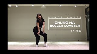 [DANCE COVER by MONASONG] CHUNG HA (청하) - ROLLER COASTER (롤러코스터)