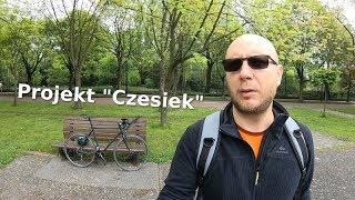 """Projekt """"Czesiek"""" ..."""