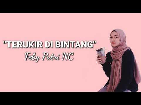 Free Download Terukir Di Bintang - Yuna Cover By Feby Putri Nc (lirik) Mp3 dan Mp4