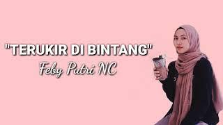 Download Terukir di Bintang - Yuna cover by Feby Putri NC (lirik)
