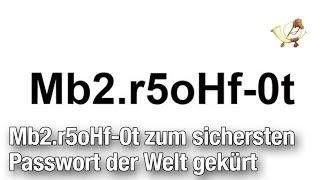 Mb2.r5oHf-0t zum sichersten Passwort der Welt gekürt