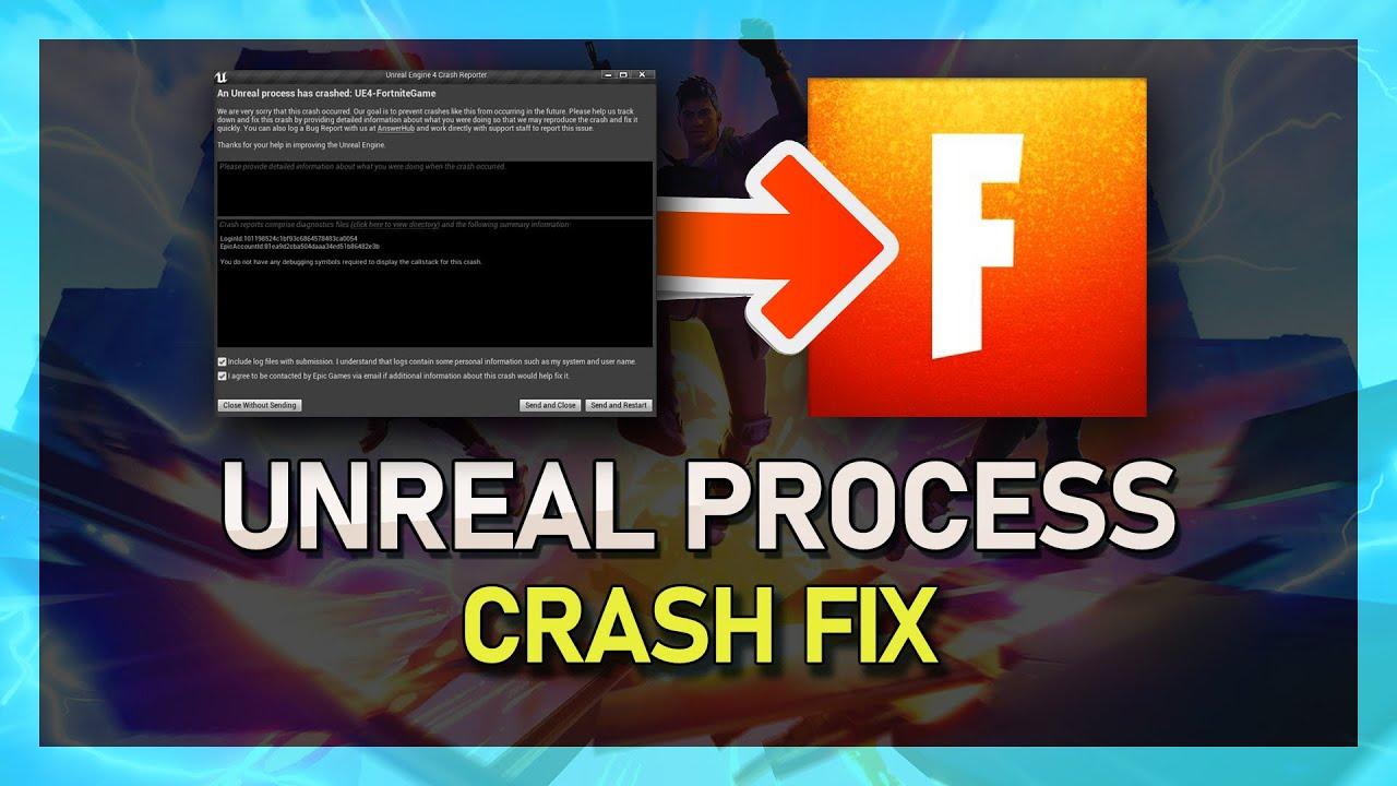 Fortnite Season X - An Unreal Process has Crashed FIXED! (Unreal Engine)