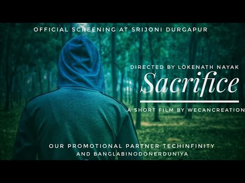 SACRIFICE || A SAD AND EMOTIONAL SHORT FILM || BY WE CAN CREATION || DHRUBA  || DIRECTED BY LOKENATH