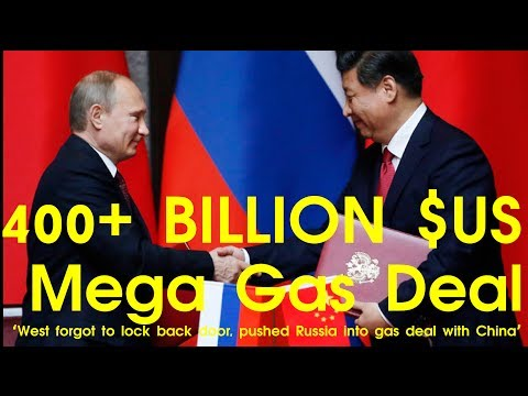 RUSSIA, CHINA 400+ BILLION $US MEGA Gas Deal | Gas, Oil, Politics, Sanctions, Trade, USA