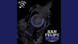 Play San Felipe Blues