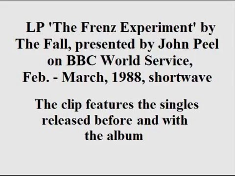 The Fall - The Frenz Experiment LP, presented by John Peel