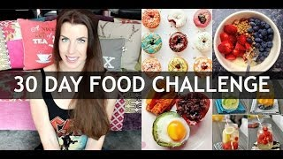30 DAY HEALTHY FOOD CHALLENGE!