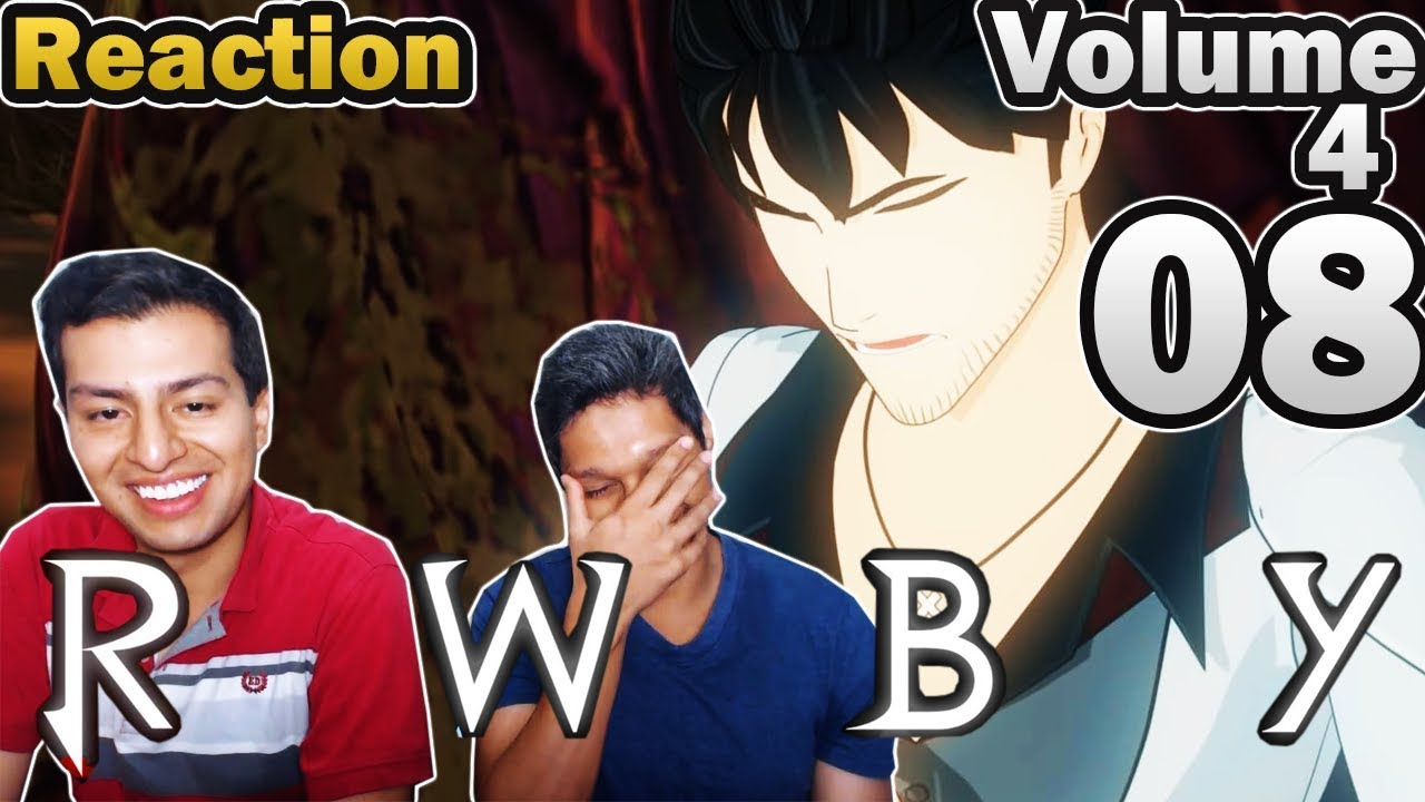 MoC React | RWBY Volume 4 Episode 8 | The worst Semblance
