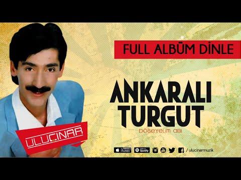 Ankaralı Turgut - Döşeyelim Abi Full Albüm