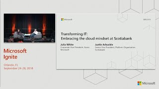 Transforming IT: Embracing the cloud mindset at Scotiabank - BRK2413