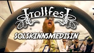 TrollfesT - Solskinnsmedisin (Official music video)