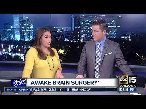 'Awake Brain Surgery' at Mayo Clinic in Arizona