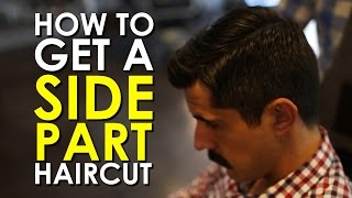 How to Get a Side Part Haircut | The Art of Manliness