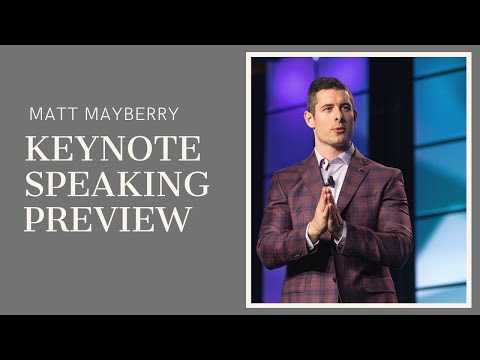 Matt Mayberry 2019 Keynote Speaking Preview