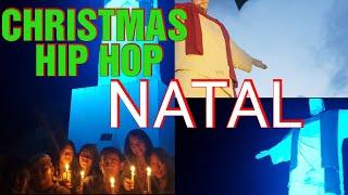CHRISTMAS HIP HOP || CAHAYA NATAL