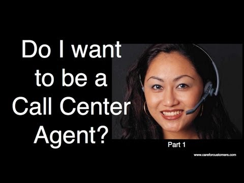 Do I Want to be a Call Centre Agent? Part 1