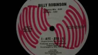 Billy Robinson - I-Aye-Bye-U (Dance Mix)