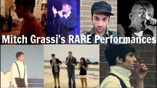 Mitch Grassi's RARE Performances