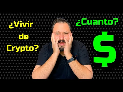 Cuanto necesitas para vivir de inversiones en Crypto???