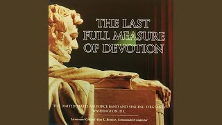 The Last Full Measure of Devotion (arr. I. Frazier and M. Davis)