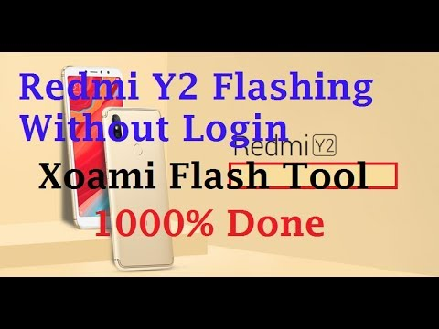 Redmi Y2/S2 Flashing | Without Login Fix Stuck On Boot Start Screen Problem  in Xiaomi Solved
