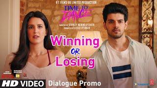 Winning & Losing | Dialogue Promo-3 | Time To Dance | Sooraj Pancholi, Isabelle Kaif | 12 March 2021