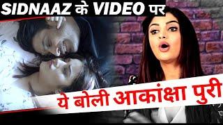 After Rashmi Desai, Akansha Puri REACTS on Sidnaaz Song 'Bhula Dunga' !