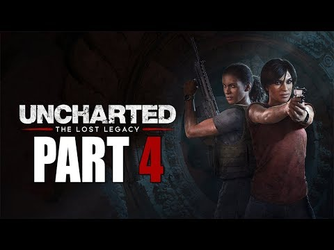 "Uncharted: The Lost Legacy - Let's Play - Part 4 - ""The Western Ghats"""