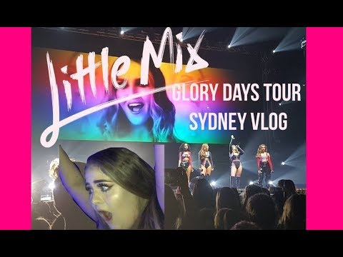 Little Mix Glory Days Tour Sydney VLOG - Elise Wheeler