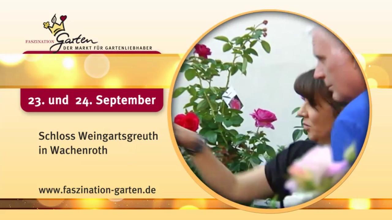 Faszination Garten spot faszination garten hd weingartsgreuth 2017